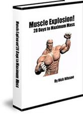 Muscle Explosion! 28 Days to Maximum Mass